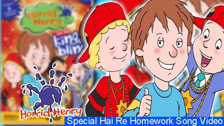 horrid henry horrid homework haze song
